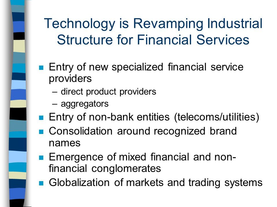 Technology is Revamping Industrial Structure for Financial Services