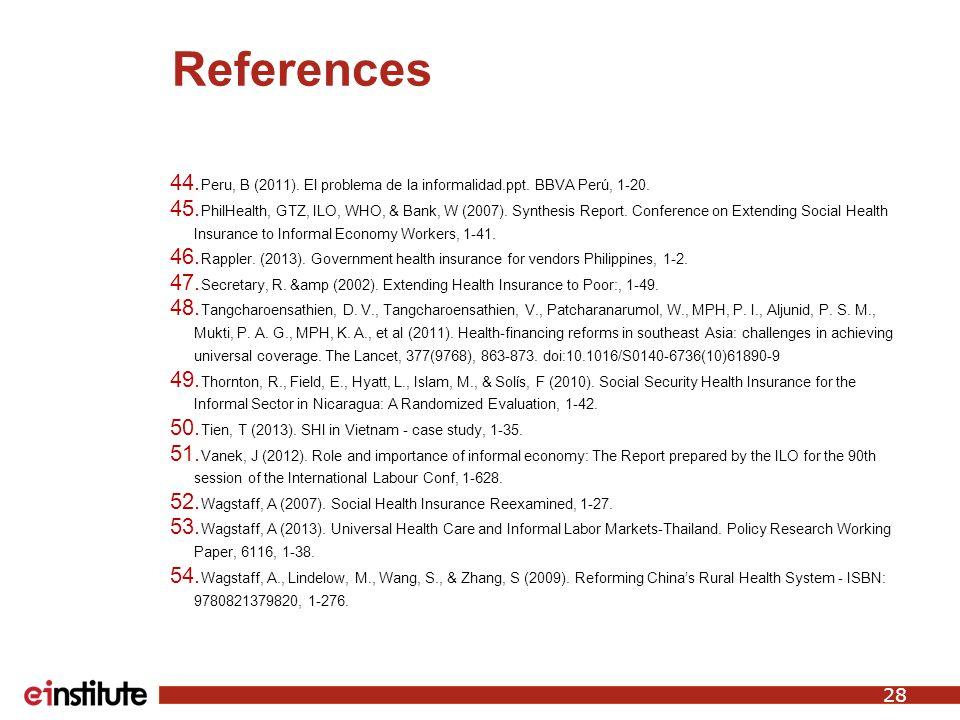 References 44.Peru, B (2011). El problema de la informalidad.ppt.