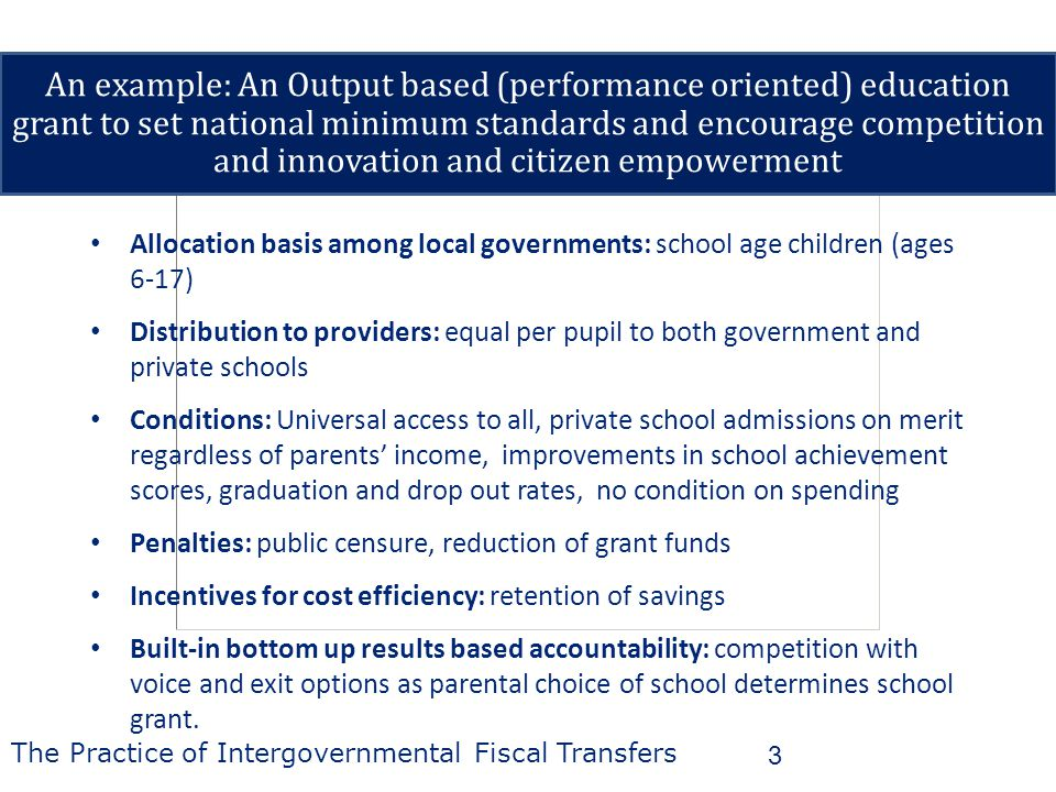 3 Allocation basis among local governments: school age children (ages 6-17) Distribution to providers: equal per pupil to both government and private