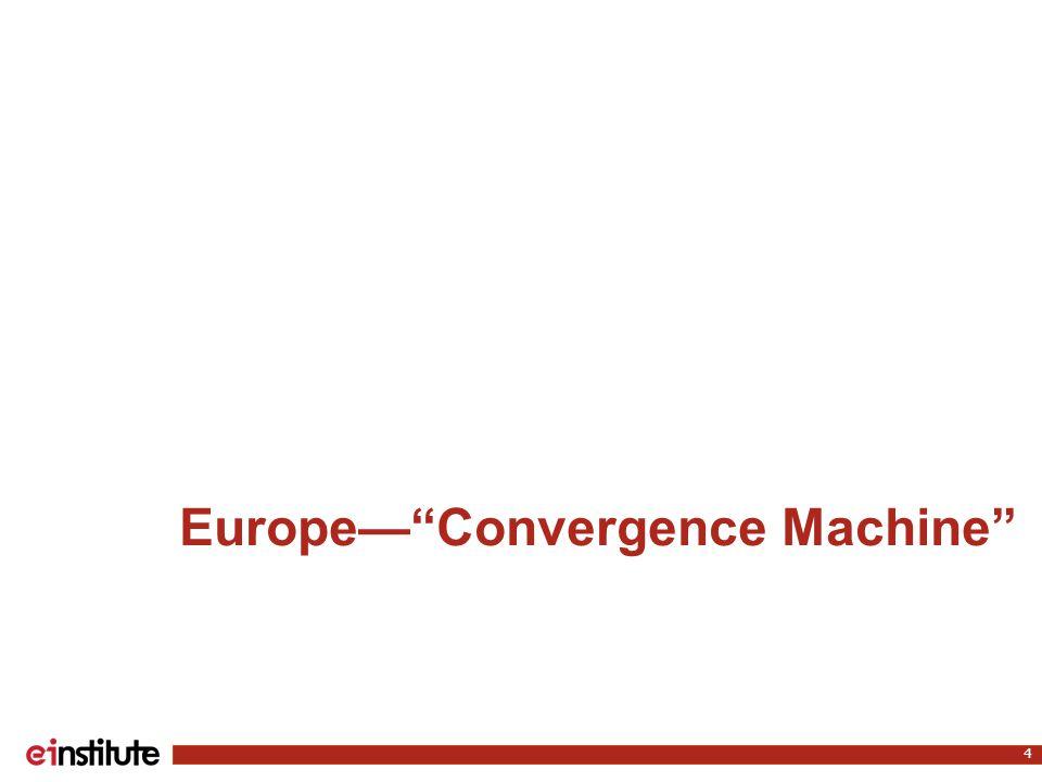 Europe— Convergence Machine 4