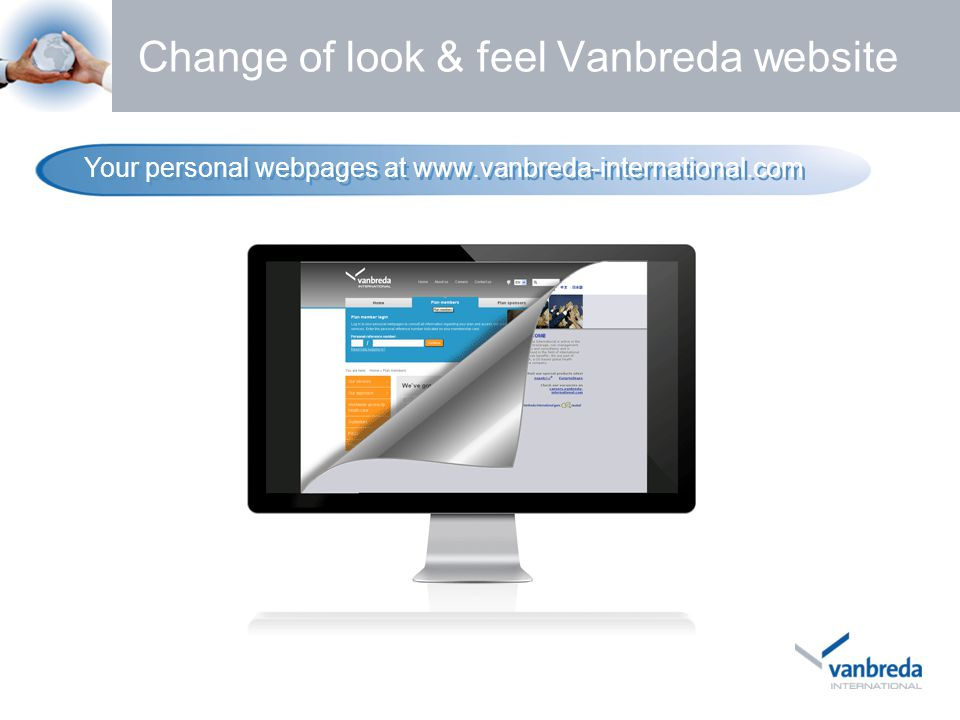 Change of look & feel Vanbreda website Your personal webpages at www.vanbreda-international.com