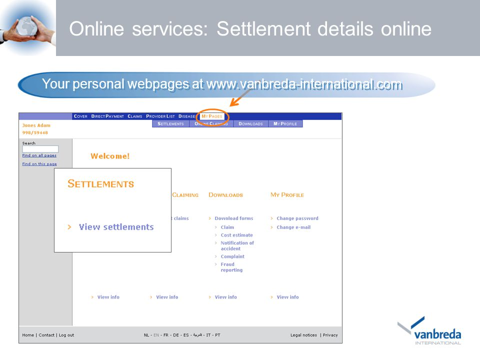 Online services: Settlement details online Your personal webpages at www.vanbreda-international.com