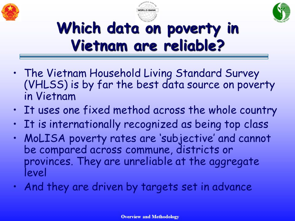 Overview and Methodology Which data on poverty in Vietnam are reliable.