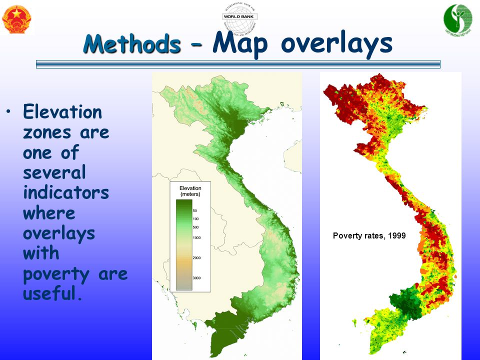 Overview and Methodology Methods – Methods – Map overlays Elevation zones are one of several indicators where overlays with poverty are useful. Povert