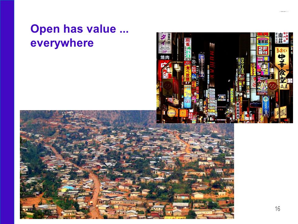 Open has value... everywhere 16