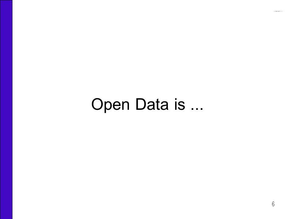 6 Open Data is...