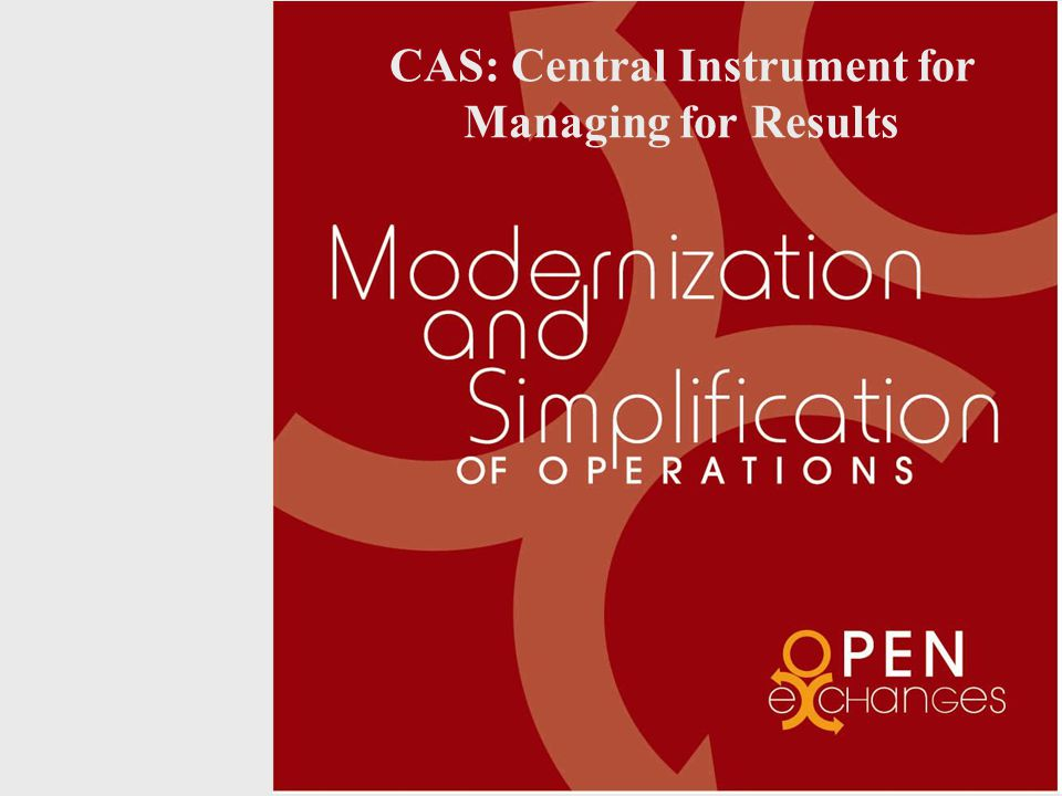 CAS: Central Instrument for Managing for Results