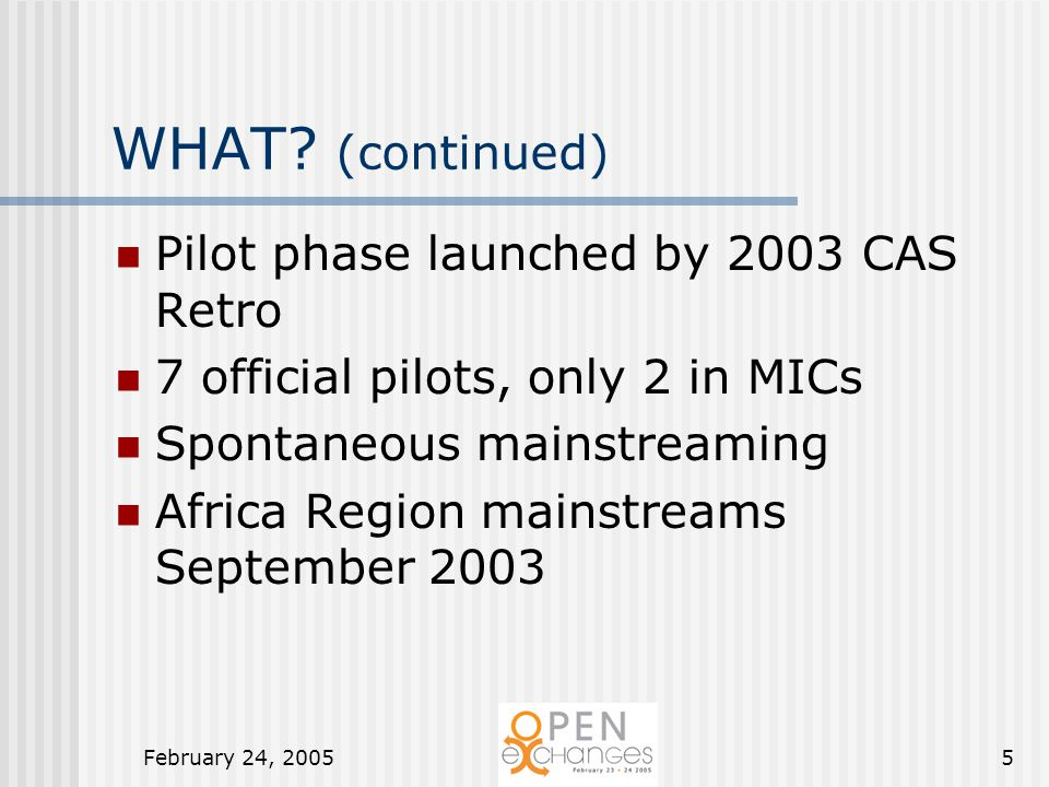 February 24, 20055 WHAT.