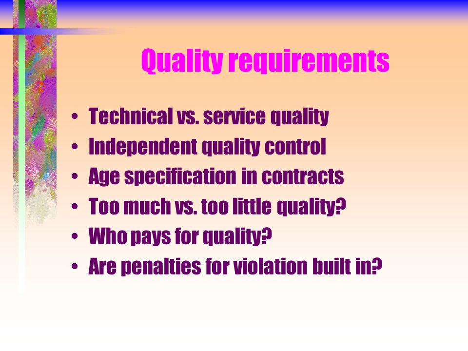 Quality requirements Technical vs.
