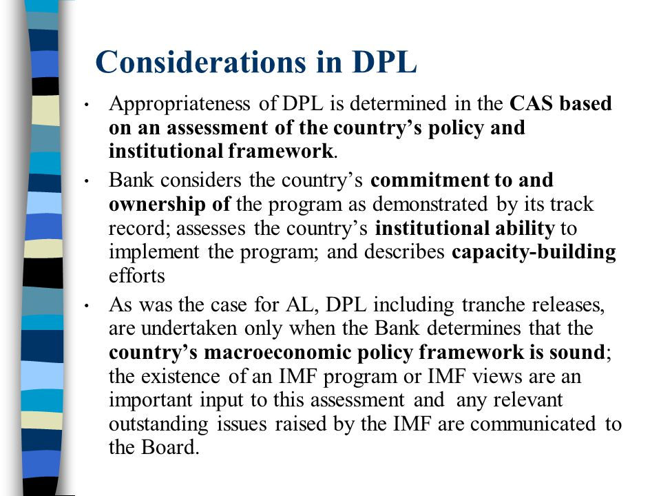Size and Share of DPL Size of DPL determined individually based on country circumstances.