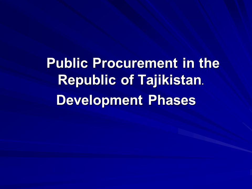 Public Procurement in the Republic of Tajikistan. Public Procurement in the Republic of Tajikistan.