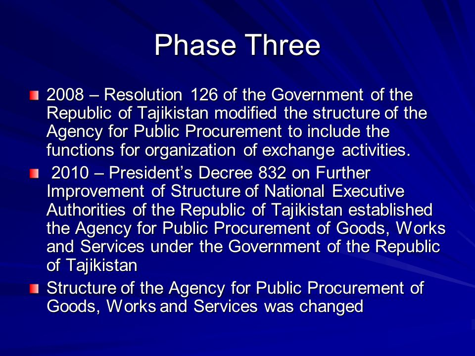 Implementation of Law on Public Procurement of Goods, Works and Services of the Republic of Tajikistan Training: Trained staff of procurement authorities: Central level – 70 persons Regional level – 560 persons Training of Trainers – 20 persons