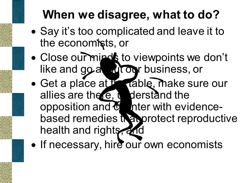 When we disagree, what to do.