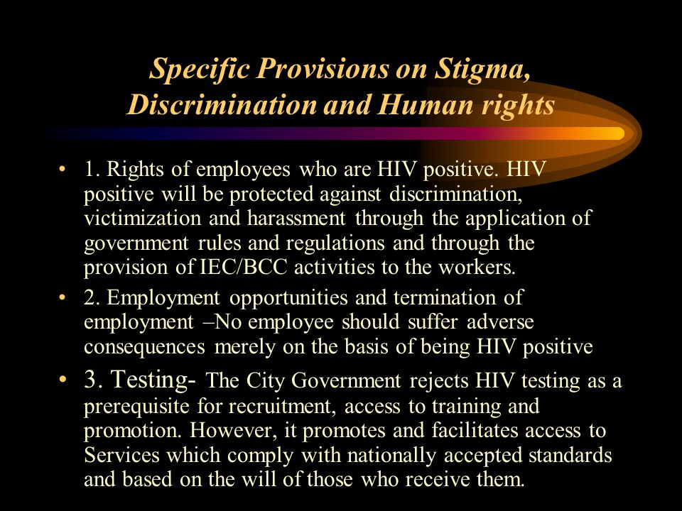 Specific Provisions on Stigma, Discrimination and Human rights 1.