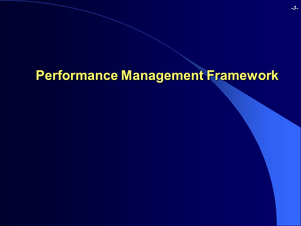 -3- Performance Management Framework