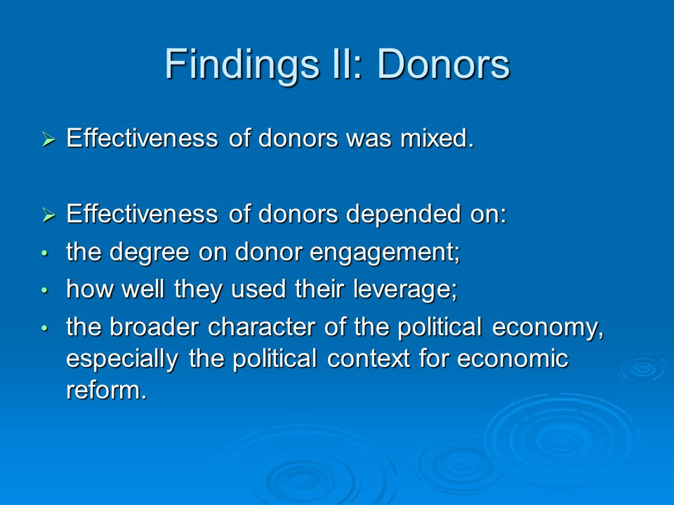 Findings II: Donors  Effectiveness of donors was mixed.