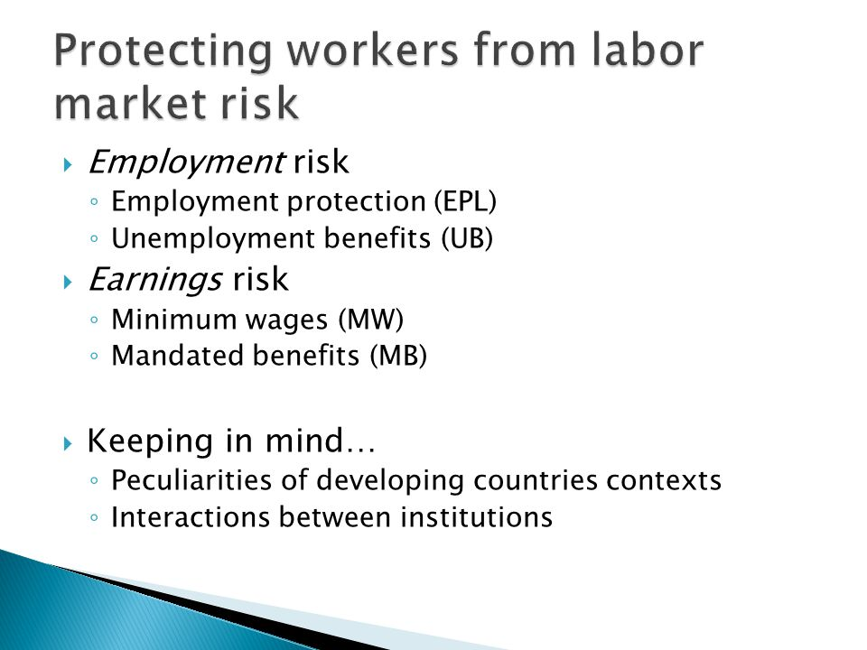  Middle-Low income countries have crucial peculiarities: ◦ Weak law enforcement ◦ Large informal sectors ◦ Underdeveloped capital markets ◦ Extensive informal credit and insurance networks   standard theoretical predictions might fail to hold; extra care is needed when interpreting findings