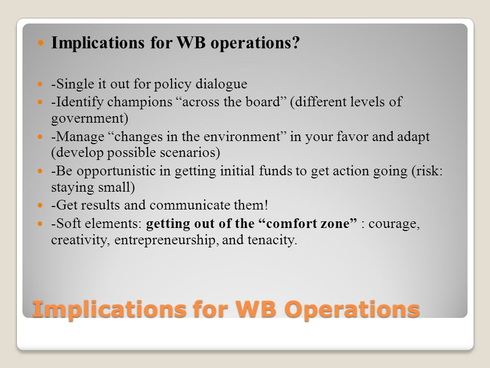 Implications for WB Operations Implications for WB operations.