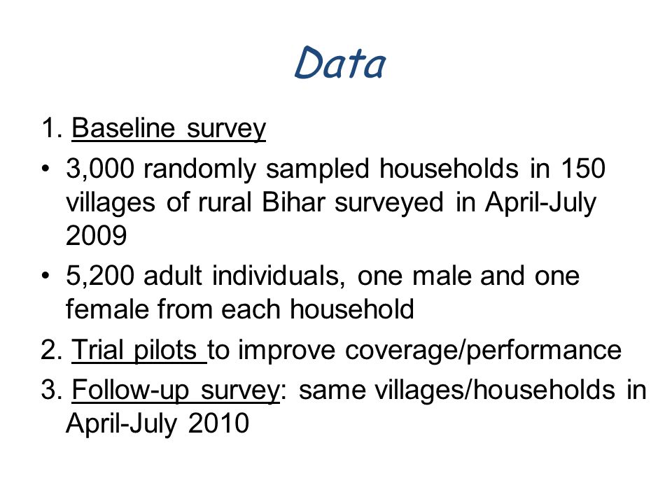 Preliminary Findings from the Baseline Survey* * These figures are not final and may well change