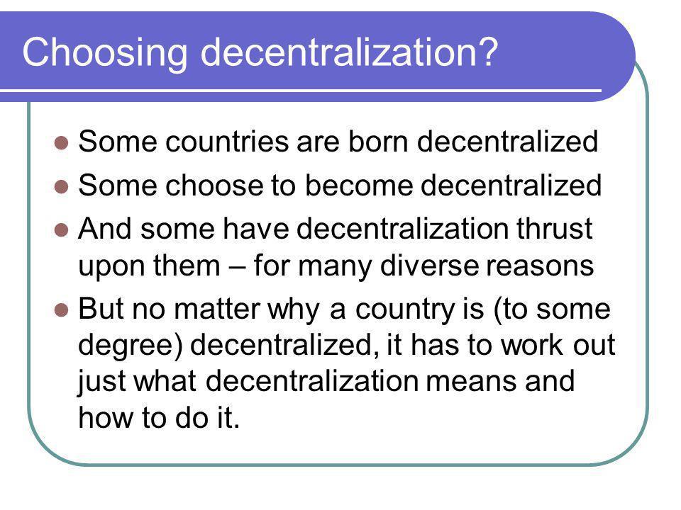 Choosing decentralization.