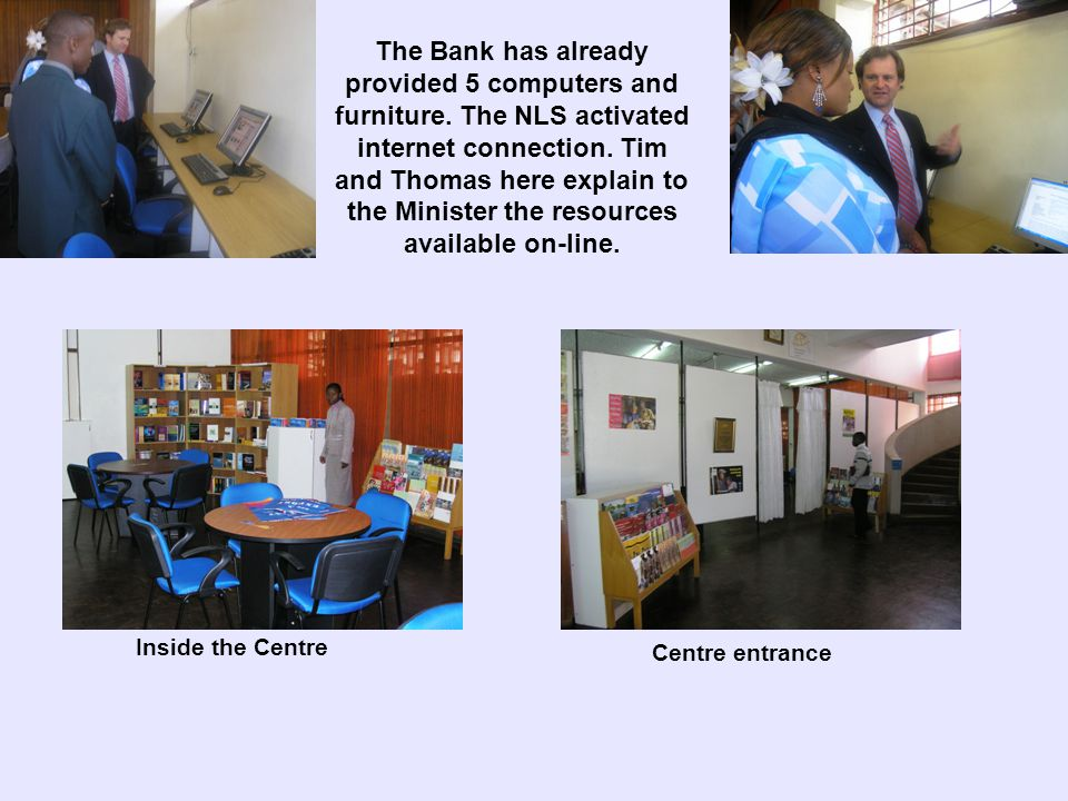 The Centre has support from both the Ministry of Information and the Board of the National Library Services.