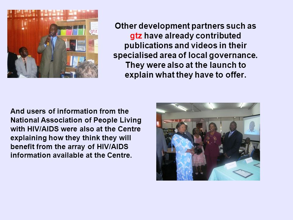 Other development partners such as gtz have already contributed publications and videos in their specialised area of local governance.