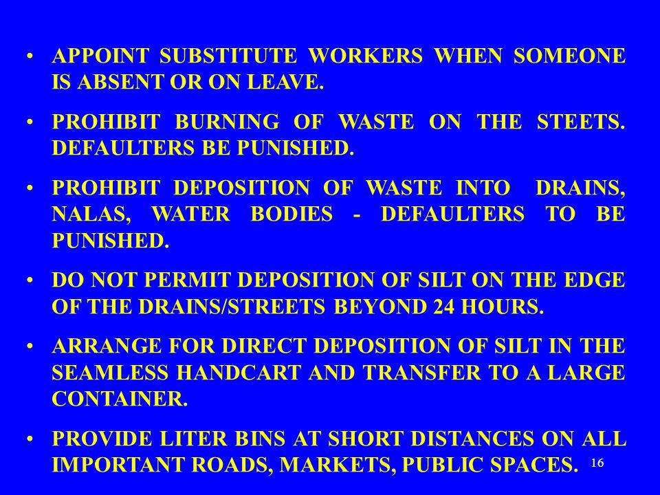 16 APPOINT SUBSTITUTE WORKERS WHEN SOMEONE IS ABSENT OR ON LEAVE.