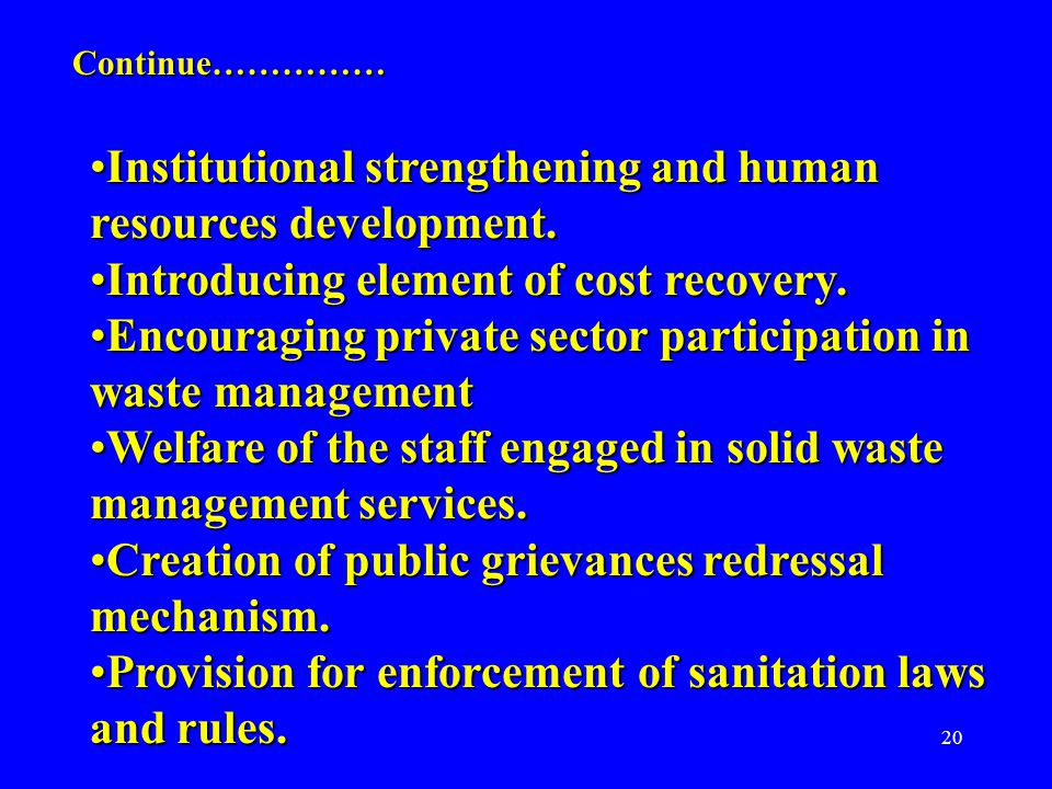 20 Institutional strengthening and human resources development.Institutional strengthening and human resources development. Introducing element of cos