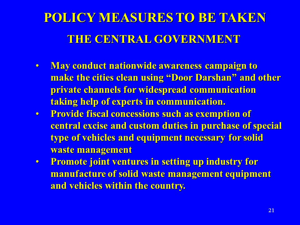 """21 POLICY MEASURES TO BE TAKEN THE CENTRAL GOVERNMENT May conduct nationwide awareness campaign to make the cities clean using """"Door Darshan"""" and othe"""