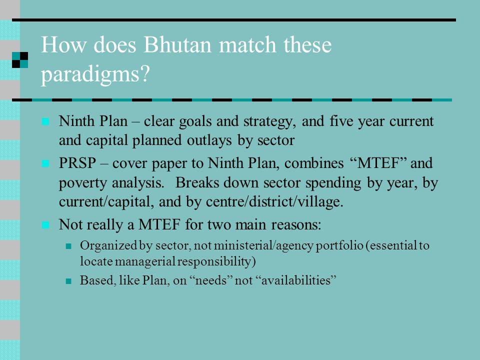 How does Bhutan match these paradigms.