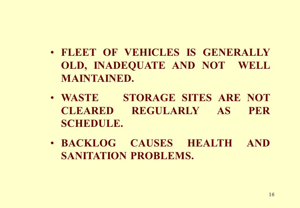 15 INEFFICIENT & IRREGULAR TRANSPORTATION OF WASTE.
