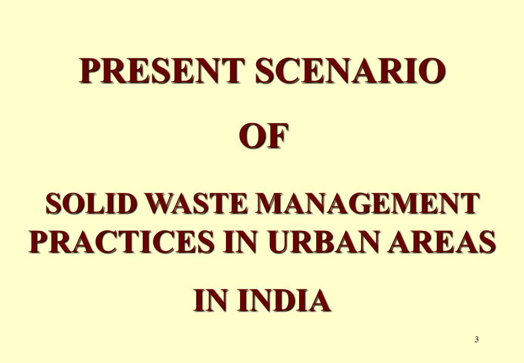 13 UNHYGIENIC & INEFFICIENT SYSTEM OF SECONDARY STORAGE OF WASTE.