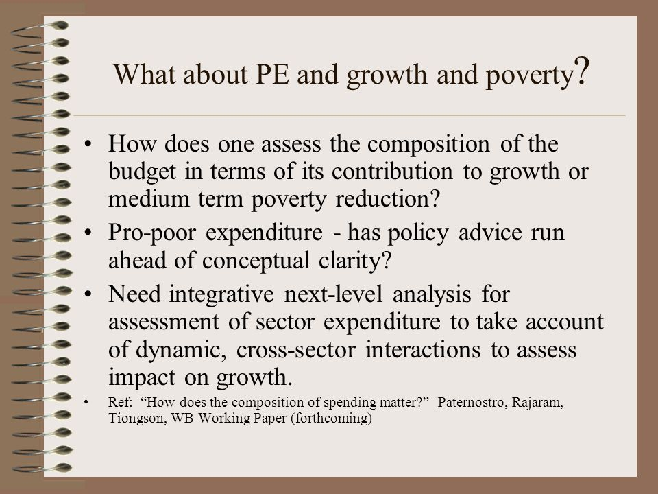 What about PE and growth and poverty .