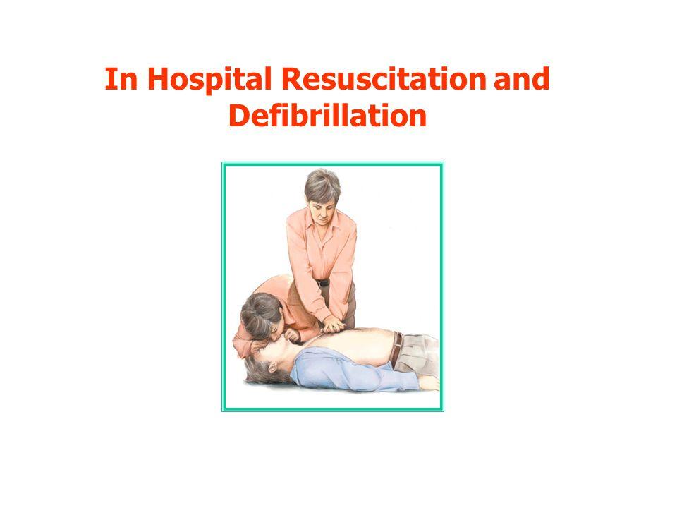 In Hospital Resuscitation and Defibrillation