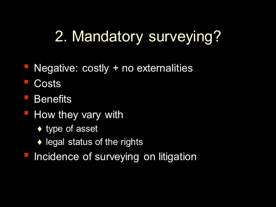 2. Mandatory surveying.
