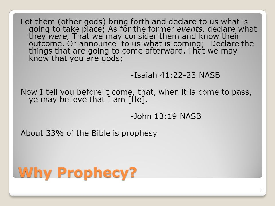 Why Prophecy.