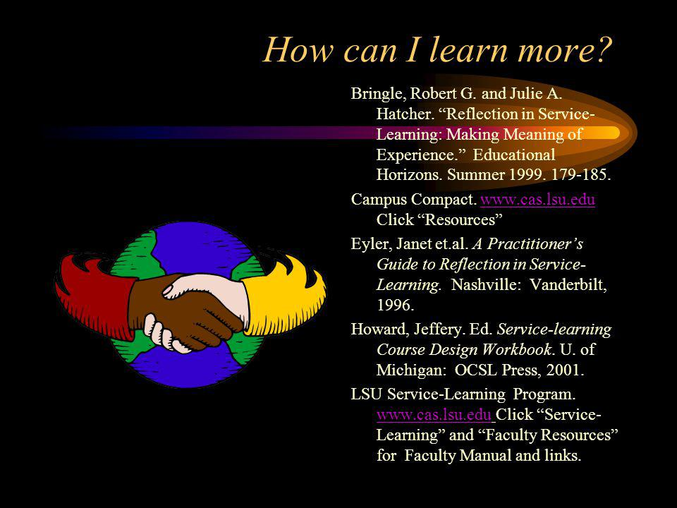 How can I learn more. Bringle, Robert G. and Julie A.