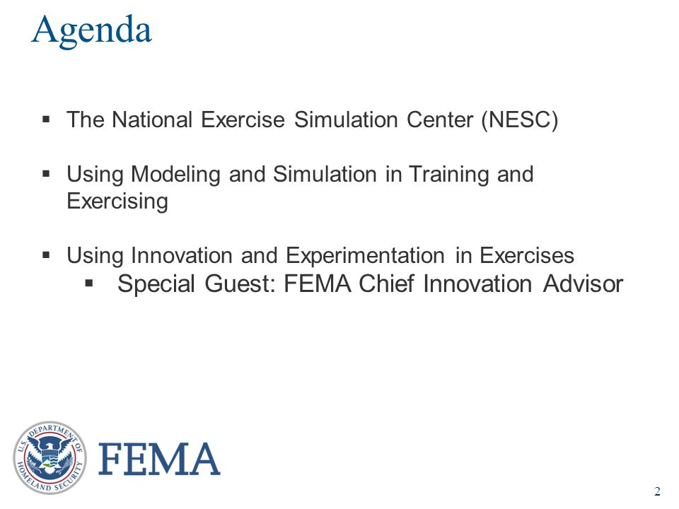 2  The National Exercise Simulation Center (NESC)  Using Modeling and Simulation in Training and Exercising  Using Innovation and Experimentation i