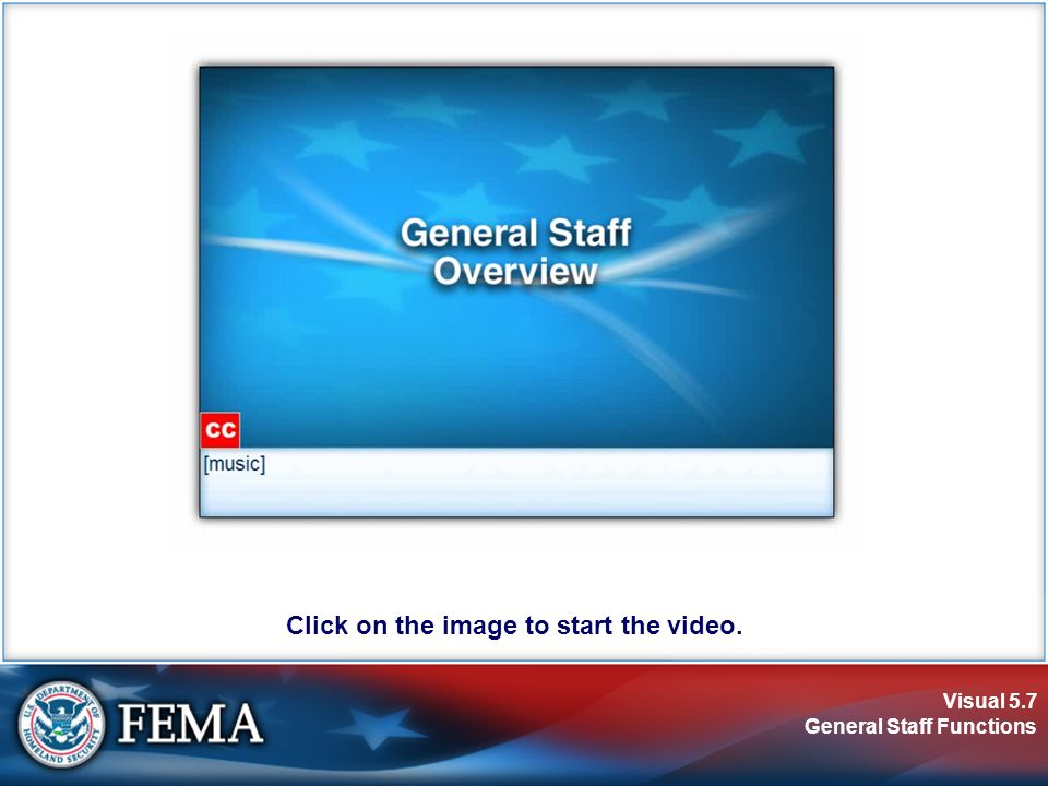 Visual 5.28 General Staff Functions Activity: Section Chiefs Instructions: Working individually...