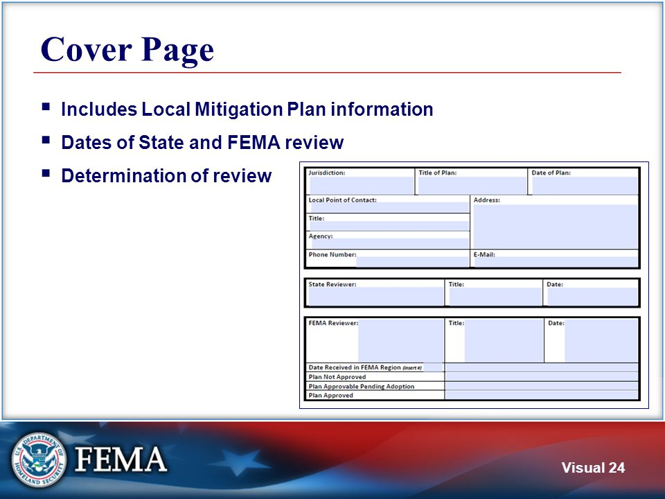 Visual 24 Cover Page  Includes Local Mitigation Plan information  Dates of State and FEMA review  Determination of review