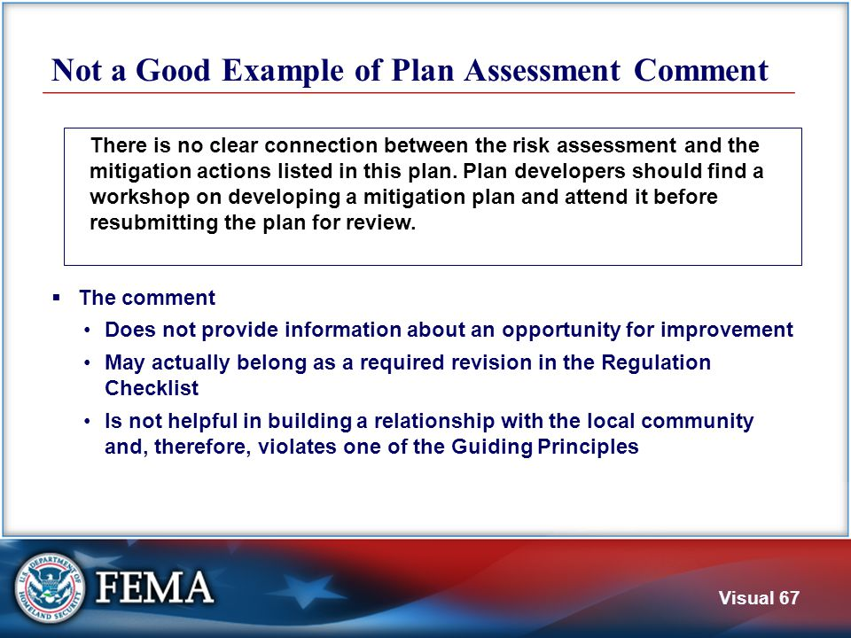 Visual 67 Not a Good Example of Plan Assessment Comment  The comment Does not provide information about an opportunity for improvement May actually b