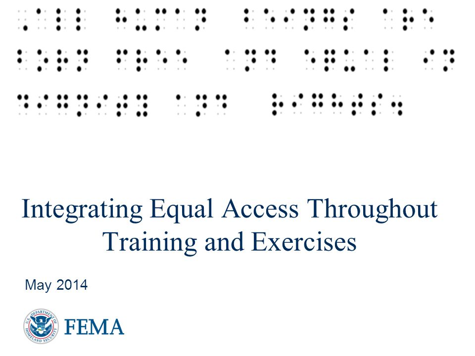 Integrating Equal Access Throughout Training and Exercises May 2014