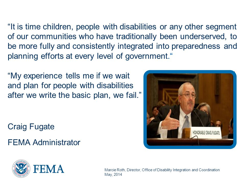 Marcie Roth, Director, Office of Disability Integration and Coordination May, 2014 The Rehabilitation Act of 1973  The Rehabilitation Act of 1973 protects the civil rights of persons with disabilities.