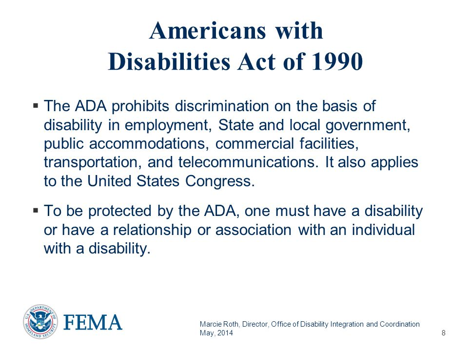 Marcie Roth, Director, Office of Disability Integration and Coordination May, 2014