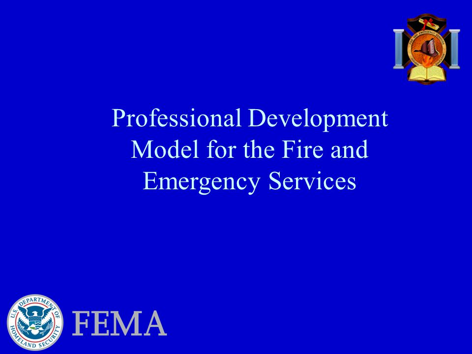 Professional Development Model for the Fire and Emergency Services