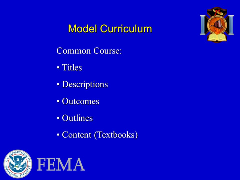 Model Curriculum Common Course: Titles Titles Descriptions Descriptions Outcomes Outcomes Outlines Outlines Content (Textbooks) Content (Textbooks)