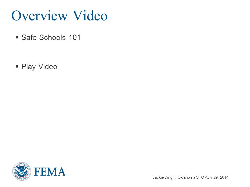 Jackie Wright, Oklahoma STO April 29, 2014  Safe Schools 101  Play Video Overview Video