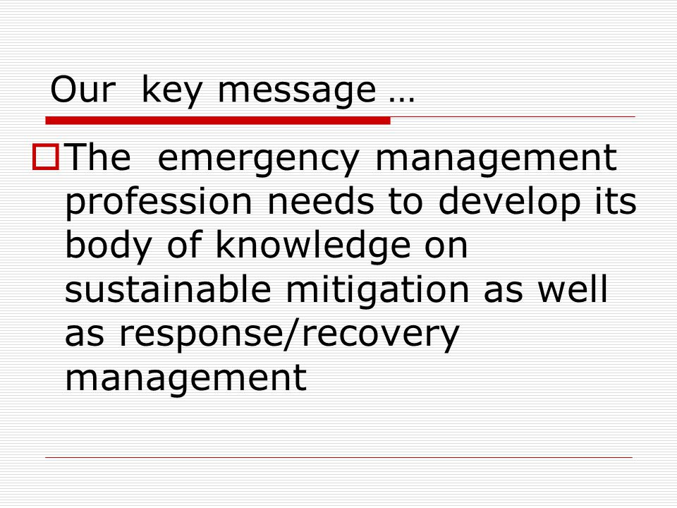 What will drive emergency management.