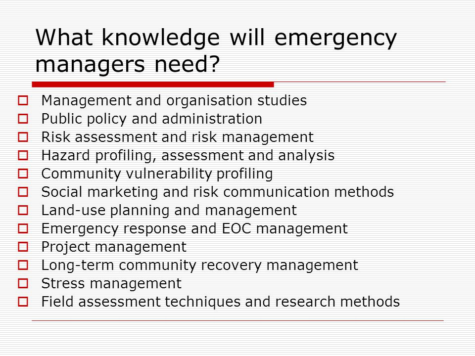 Are there implications from an international disaster emergency management perspective.