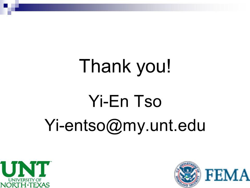 Thank you! Yi-En Tso Yi-entso@my.unt.edu